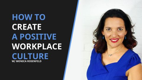 Image that says how to create a positive work culture