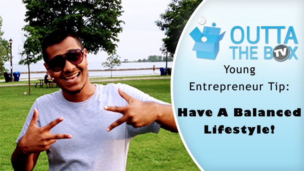 Saeed Jabbar on Why Is A Balanced Lifestyle Important As A Young Entrepreneur