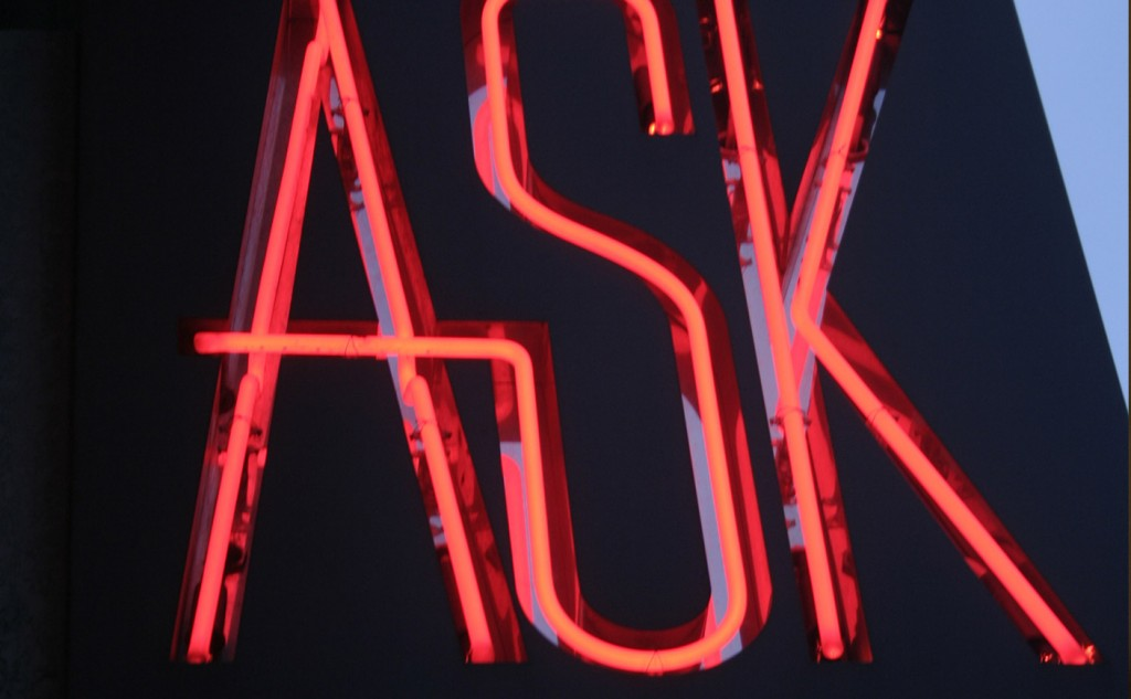 Picture of a sign that says 'ask' on