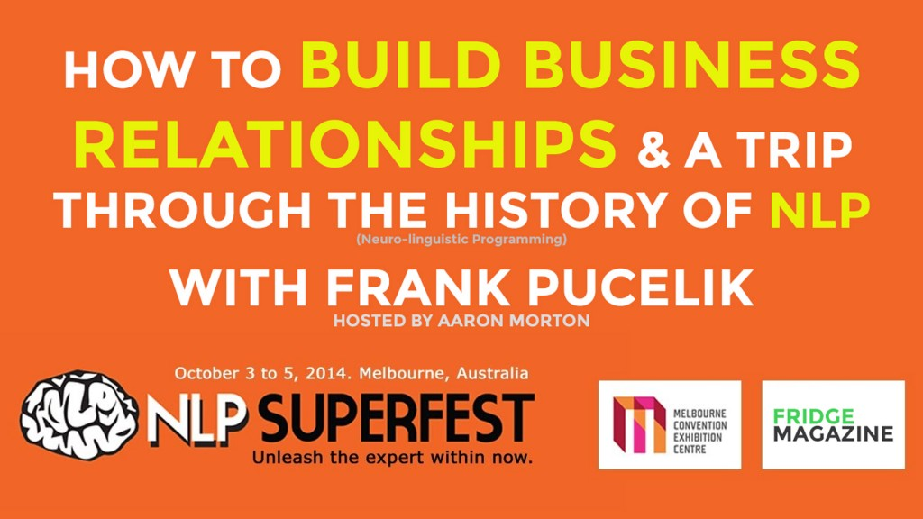 Picture of the words NLP Superfest with Frank Pucelik