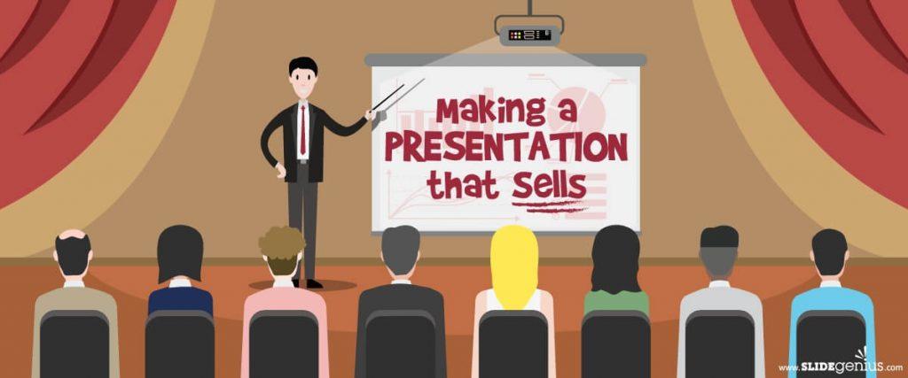 Making a Presentation That Sells