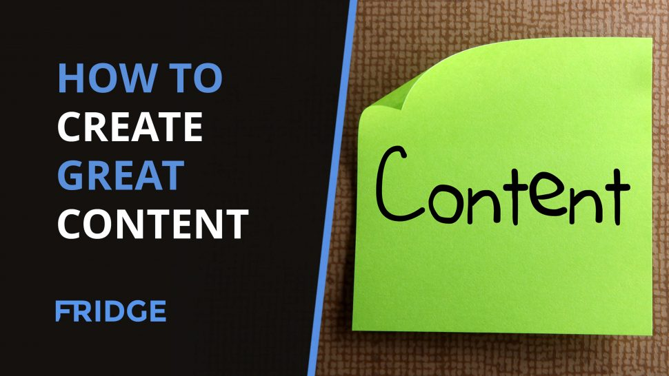 Image of a post-it not to show how to create great content