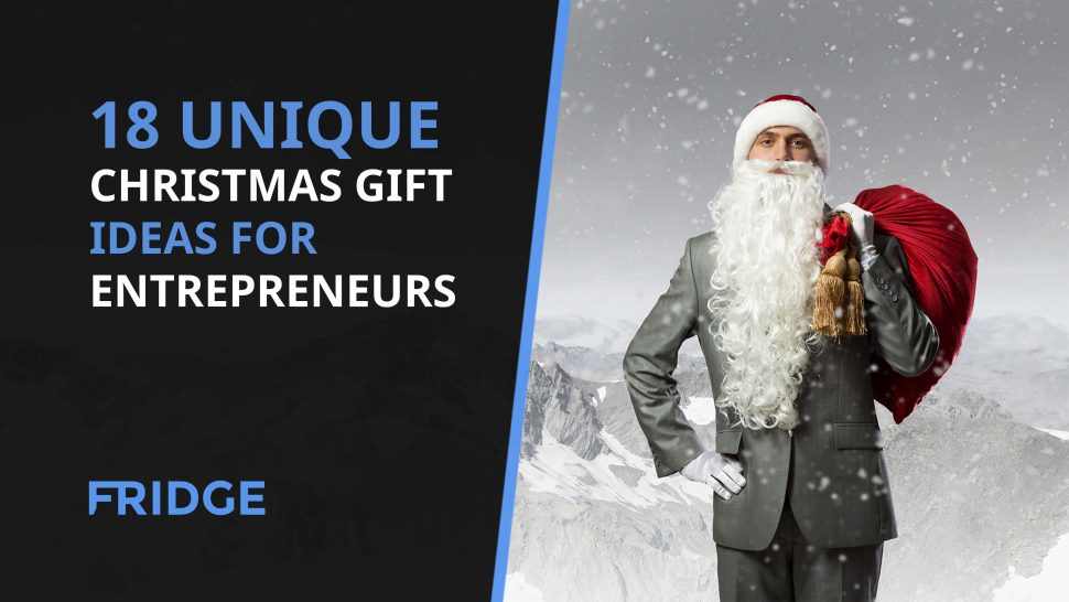 Image that has the text - 18 Unique Christmas Gift Ideas for Entrepreneurs on