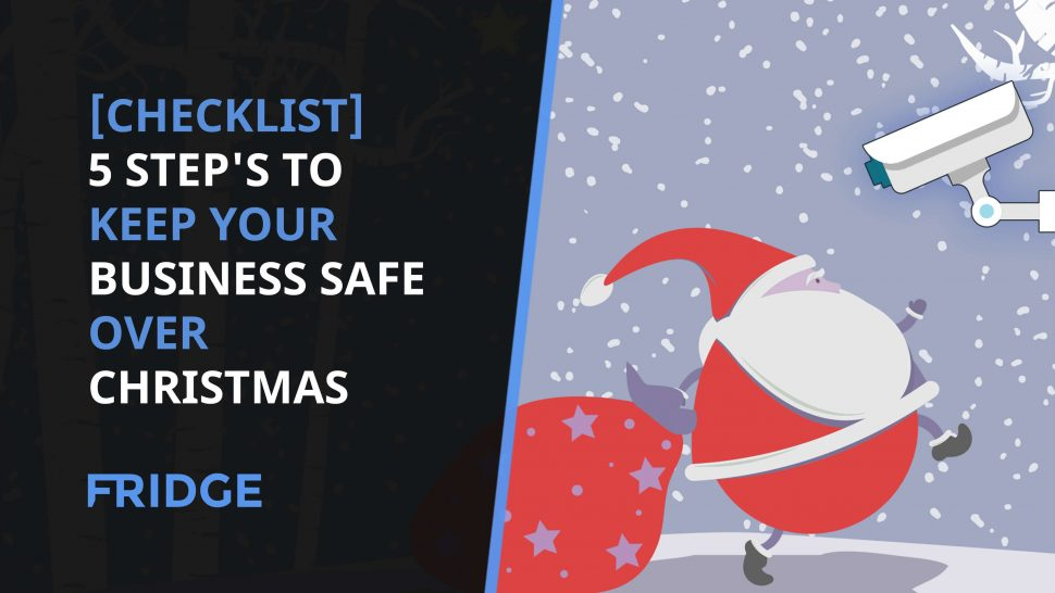 Image with the text - [CHECKLIST] 5 Step's to Keep Your Business Safe Over Christmas