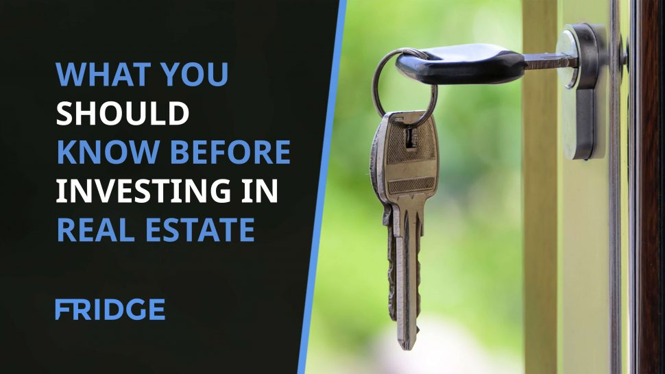 Image that says What You Should Know Before Investing In Real Estate